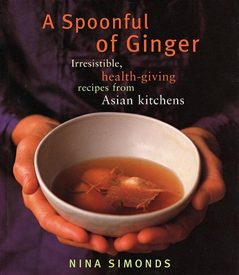 A Spoonful of Ginger By Simonds, Nina