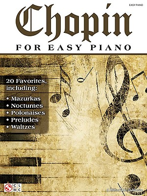 Chopin for Easy Piano By Chopin, Frederic (COP)